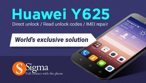 Sigma: World's exclusive Direct unlock / Read unlock codes / IMEI repair for Huawei Ascend Y625-U13, Y625-U21, Y625-U32, Y625-U43