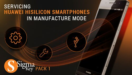 Sigma Pack 1 - Service Huawei HiSilicon smartphones